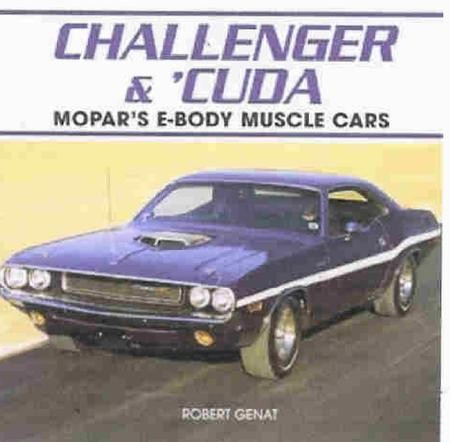 Challenger Cuda Mopar S E Body Muscle Cars Motoring Books