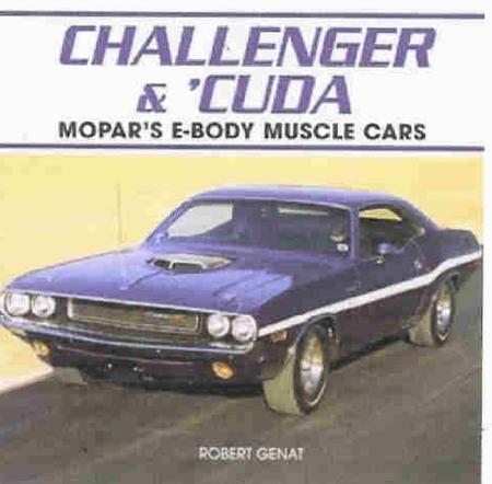 Challenger Cuda Mopar S E Body Muscle Cars Motoring Books
