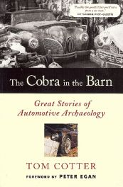 Cobra In The Barn - Great Stories Of Automotive Archaeology