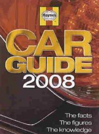Haynes Car Guide 2008 - The Facts,the Figures, The Knowledge