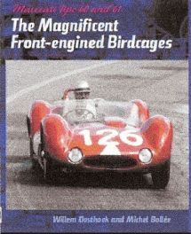 Maserati Tipo 60 And 61 - Magnificent Front-engined Birdcage