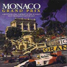 Monaco Grand Prix - A Photographic Portrait