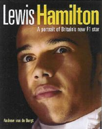 Lewis Hamilton - A Portrait Of Britain's New F1 Star