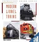Modern Lionel Trains (enthusiast Color Series)