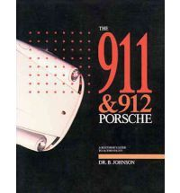 911 & 912 Porsche Restorer's Guide To Authenticity