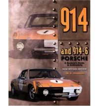 914 And 914/6 Porsche Restorers Guide To Authenticity