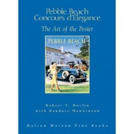 Pebble Beach Concours D'elegance - The Art Of The Poster