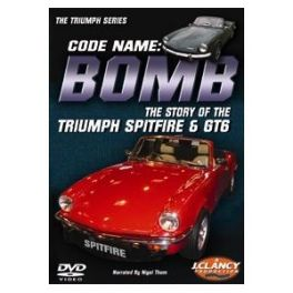 Code Name: Bomb - The Story of the Triumph Spitfire & GT6 Double DVD