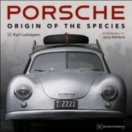 Porsche - Origin of the Species (Foreword By Jerry Seinfeld)