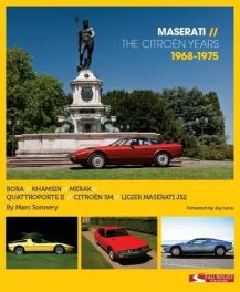 Maserati - The Citroen Years 1968 - 1975