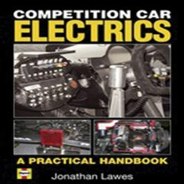 Competition Car Electrics - A Practical Handbook