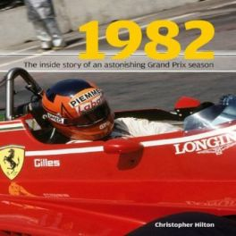 1982 - Inside Story Of The Sensational Grand Prix Season