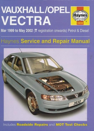 vauxhall opel vectra 1999 2002 service and repair manual motoring rh chaters co uk Vauxhall Astra Interior Vauxhall Corsa