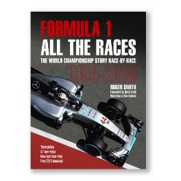 Formula 1 All the Races : The World Championship Story Race-by-Race 1950-2015
