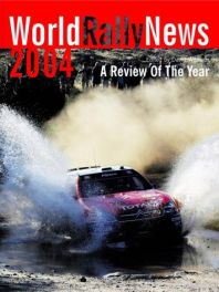 Worldrallynews 2004 - A Review Of The Year