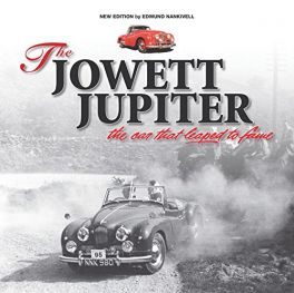Jowett Jupiter - The car that leaped to fame – New edition