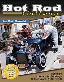 Hot Rod Gallery. (Hot Rodding's Golden Years 1930-60)