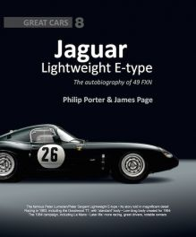 Jaguar Lightweight E-Type : The Autobiography of 49 FXN Jaguar (Great Cars Series)