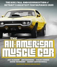 All-American Muscle Car: The Rise, Fall and Resurrection of Detroit's Greatest Performance Cars