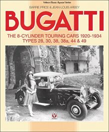 Bugatti - The 8-cylinder Touring Cars 1920-1934