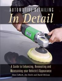 Automotive Detailing in Detail.(Enhancing,renovating and maintaining)
