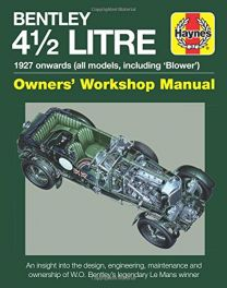 Bentley 4 1/2 Litre (Owners' Workshop Manual including 'Blower)