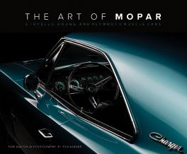 Art of Mopar : Chrysler, Dodge, and Plymouth Muscle Cars