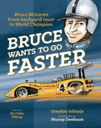 Bruce Wants to go Faster (Inspirational Kiwis)