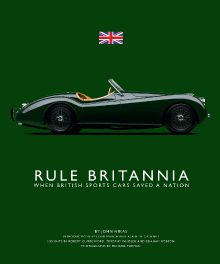 Rule Britannia : When British Sports Cars Saved The Nation