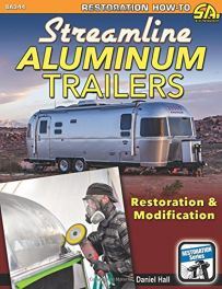 Streamline Aluminum Trailers: Restoration and Modification (Restoration How-to Sa Design)