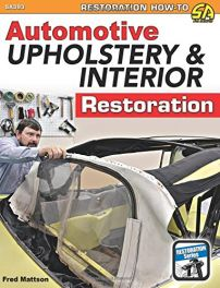 Automotive Upholstery and Interior Restoration (Restoration How-to Sa Design)