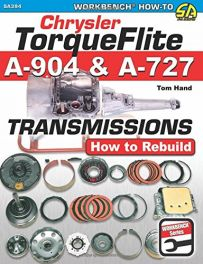 Chrysler Torqueflite A904 and A727 Transmissions: How to Rebuild (Workbench How-to)
