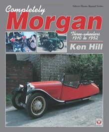 Completely Morgan: Three Wheelers 1910-1952
