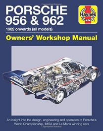 Porsche 956 and 962 Owners' Workshop Manual: 1982 onwards (all models) (Haynes Manuals)