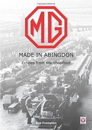 MG, Made in Abingdon : Echoes from the shopfloor