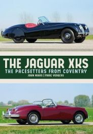 Jaguar XKs: The 1950s Pacesetters from Coventry