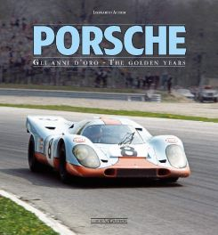 Porsche: Gli Anni D'Oro / The Golden Years