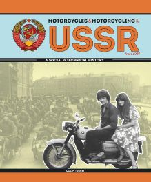 Motorcycles and Motorcycling in the USSR from 1939 - a Social and Technical History