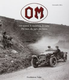 OM : The Men, The Cars, The Racers