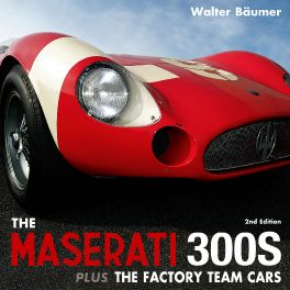 The Maserati 300S (2nd Edition):