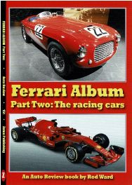 Ferrari Album: Part Two: the racing cars (Auto Review Number 151)