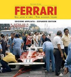 Ferrari: The Golden Years: Enlarged edition