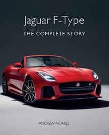 Jaguar F-Type : The Complete Story