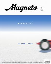Magneto Issue 8 Winter 2020 - Bonneville The Land Of Speed